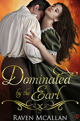 """Taking a Look at """"Dominated By The Earl"""" by Raven McAllen"""