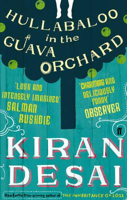 Hullabaloo In The Guava Orchard, by Kiran Desai