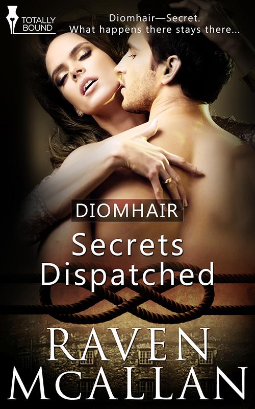 """Raven McAllen's """"Secrets Dispatched"""""""